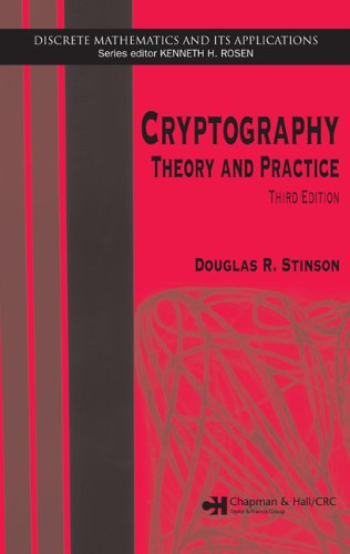 Cryptography Theory and Practice, Third Edition 3rd 2005 (Revised) edition cover