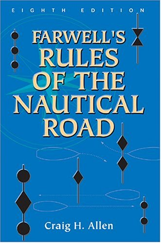 Farwell's Rules of the Nautical Road  8th 2004 edition cover
