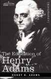Education of Henry Adams  N/A 9781605201085 Front Cover
