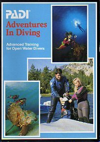 Adventures in Diving : Advanced Training for Open Water Divers 1st 2000 (Revised) edition cover
