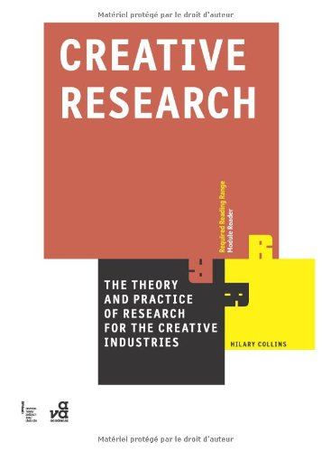 Creative Research The Theory and Practice of Research for the Creative Industries  2010 9782940411085 Front Cover