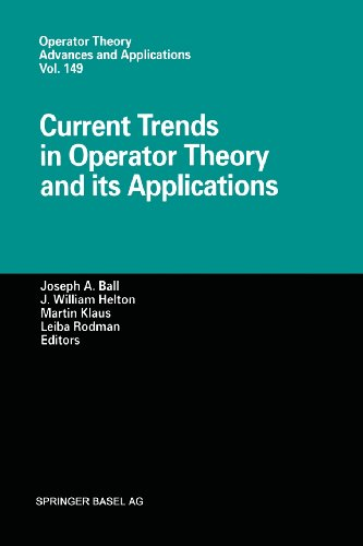 Current Trends in Operator Theory and Its Applications:   2012 edition cover