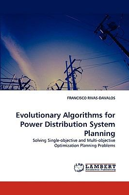Evolutionary Algorithms for Power Distribution System Planning N/A 9783838371085 Front Cover