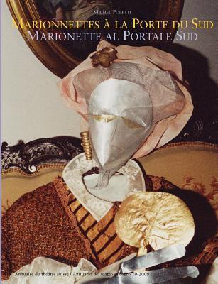 Marionnettes A la Porte du Sud a Marionette Al Portale Sud  N/A 9783842385085 Front Cover