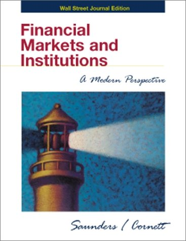 Financial Markets and Institutions : Wall Street Journal Edition 1st 2001 edition cover