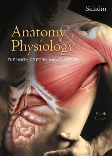 Anatomy and Physiology The Unity of Form and Function 4th 2007 (Revised) edition cover