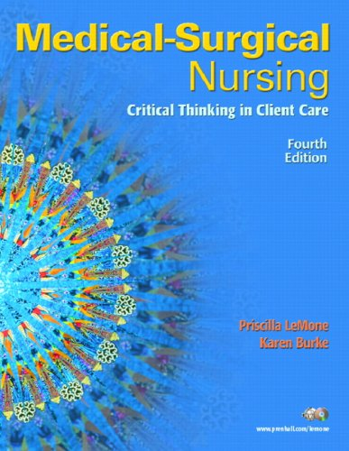 Medical-Surgical Nursing Critical Thinking in Client Care 4th 2008 9780131713086 Front Cover