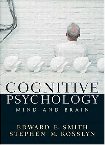 Cognitive Psychology Mind and Brain  2007 edition cover
