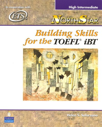 NorthStar Building Skills for the TOEFL� iBT  2006 (Student Manual, Study Guide, etc.) 9780131937086 Front Cover