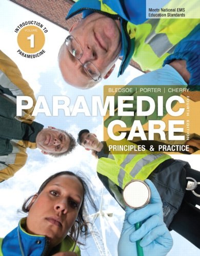 Paramedic Care Principles and Practice - Introduction to Paramedicine 4th 2013 (Revised) edition cover