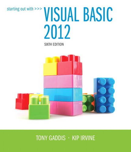 Starting Out with Visual Basic 2012  6th 2014 9780133128086 Front Cover