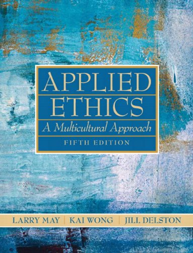 Applied Ethics A Multicultural Approach 5th 2011 edition cover