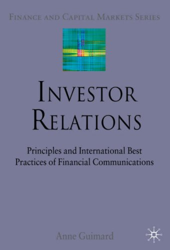 Investor Relations Principles and International Best Practices of Financial Communications  2008 9780230221086 Front Cover