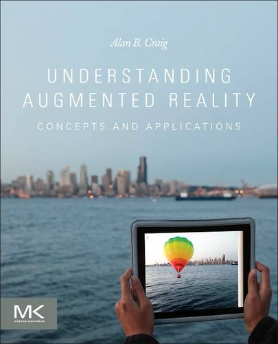 Understanding Augmented Reality Concepts and Applications  2013 edition cover