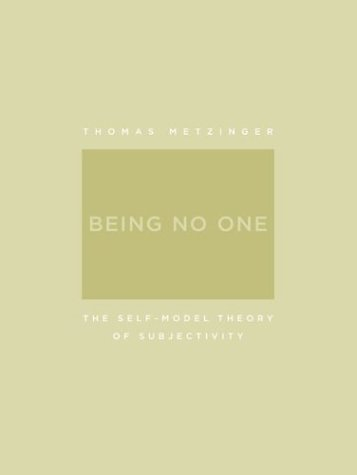 Being No One The Self-Model Theory of Subjectivity  2004 edition cover