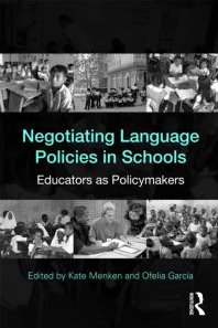 Negotiating Language Policies in Schools Educators As Policymakers  2010 edition cover