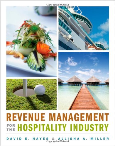 Revenue Management for the Hospitality Industry   2011 edition cover