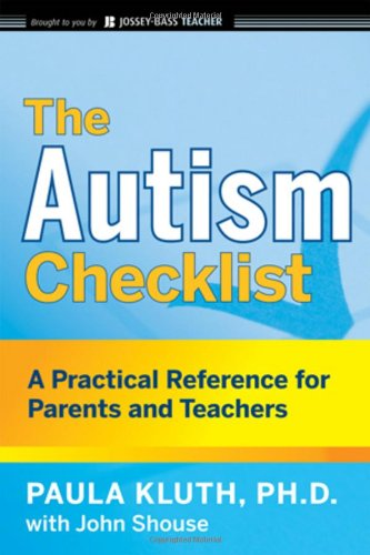 Autism Checklist A Practical Reference for Parents and Teachers  2009 9780470434086 Front Cover
