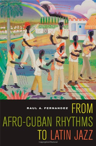 From Afro-Cuban Rhythms to Latin Jazz   2006 edition cover