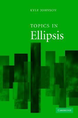 Topics in Ellipsis   2007 9780521815086 Front Cover