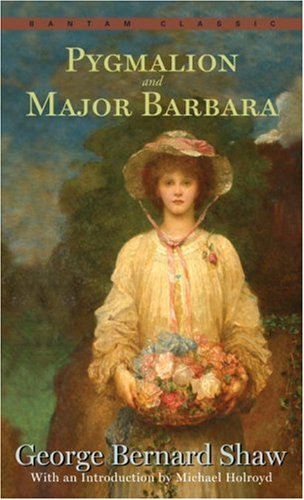 Pygmalion and Major Barbara  N/A 9780553214086 Front Cover