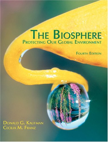 Biosphere Protecting Our Global Environment 4th 2005 (Revised) edition cover
