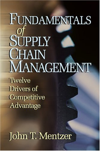 Fundamentals of Supply Chain Management Twelve Drivers of Competitive Advantage  2004 edition cover