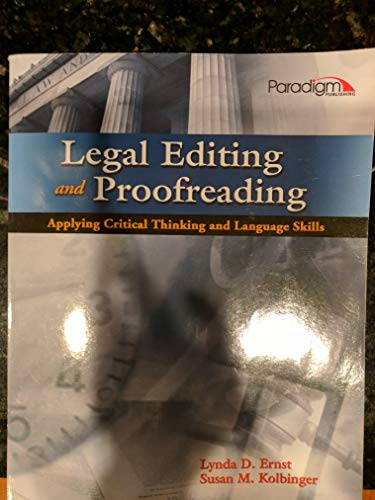 Legal Editing and Proofreading Applying Critical Thinking and Language Skills  2012 9780763842086 Front Cover
