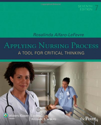 Applying Nursing Process A Tool for Critical Thinking 7th 2009 (Revised) edition cover