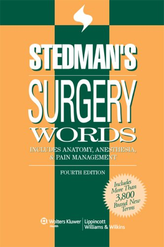 Surgery Words Includes Anatomy, Anesthesia, and Pain Management 4th 2009 (Revised) edition cover