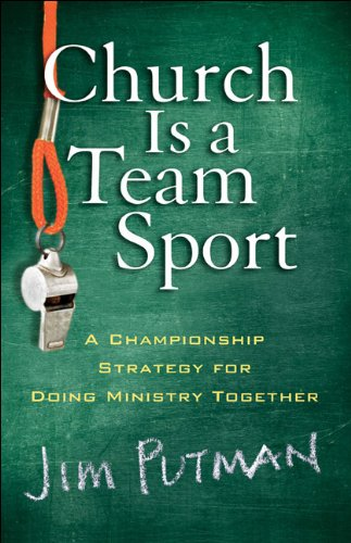 Church Is a Team Sport A Championship Strategy for Doing Ministry Together N/A edition cover
