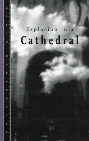 Explosion in a Cathedral  2001 (Reprint) edition cover