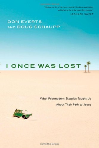 I Once Was Lost What Postmodern Skeptics Taught Us about Their Path to Jesus  2008 edition cover