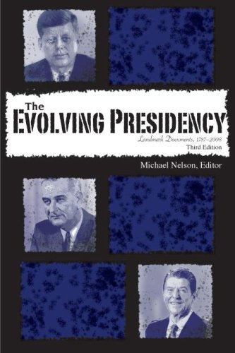 Evolving Presidency Landmark Documents, 1787-2008 3rd 2006 (Revised) edition cover