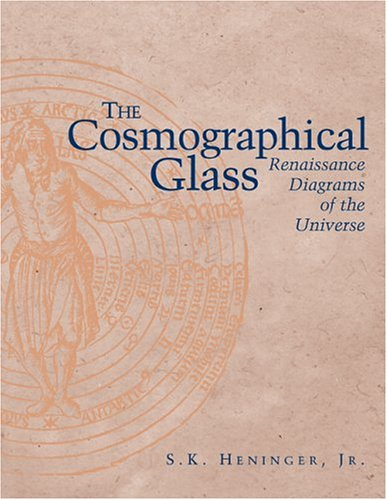 Cosmographical Glass Renaissance Diagrams of the Universe  2004 edition cover