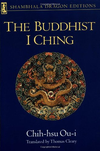 Buddhist I Ching   1987 (Reprint) 9780877734086 Front Cover