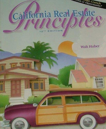 CALIFORNIA REAL ESTATE PRINCIP 12th 2008 edition cover