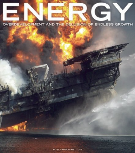 Energy Overdevelopment and the Delusion of Endless Growth  2012 edition cover