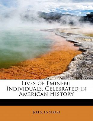 Lives of Eminent Individuals, Celebrated in American History N/A 9781113806086 Front Cover
