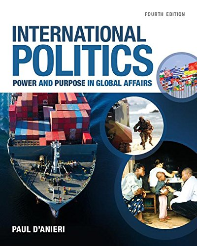 International Politics: Power and Purpose in Global Affairs  2016 9781305630086 Front Cover