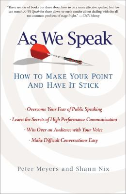 As We Speak How to Make Your Point and Have It Stick N/A edition cover