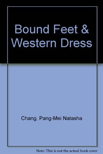 Bound Feet & Western Dress:  2008 edition cover