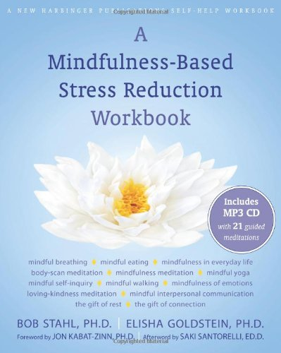 Mindfulness-Based Stress Reduction   2010 9781572247086 Front Cover