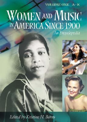Women and Music in America Since 1900 An Encyclopedia  2002 edition cover