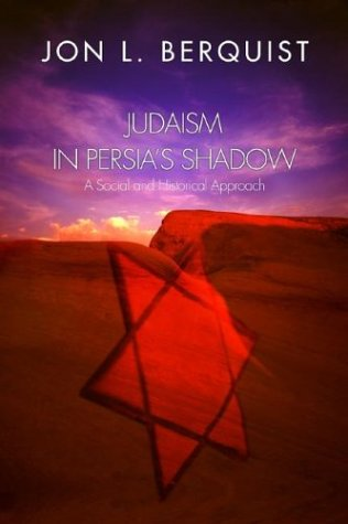 Judaism in Persia's Shadow A Social and Historical Approach N/A edition cover