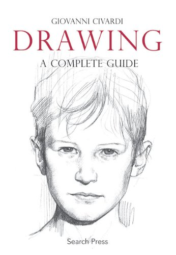 Drawing A Complete Guide  2009 (Guide (Instructor's)) edition cover