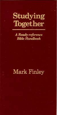 Studying Together : A Ready-reference Bible Handbook  1995 9781878046086 Front Cover