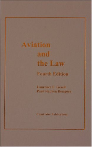 Aviation and the Law, 4th Ed 4th 2005 edition cover