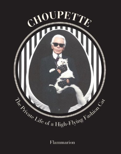 Choupette The Private Life of a High-Flying Fashion Cat  2014 9782080202086 Front Cover