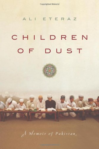 Children of Dust A Memoir of Pakistan  2010 9780061567087 Front Cover